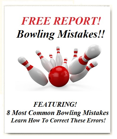 bowling mistakes, bowling tips, ten pin bowling tips